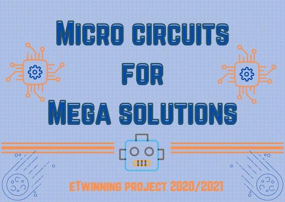 "eTwinning πρόγραμμα «Micro Circuits for Mega solutions"""